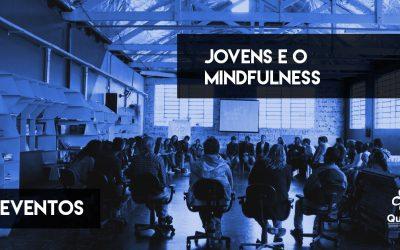 Jovens e o mindfulness